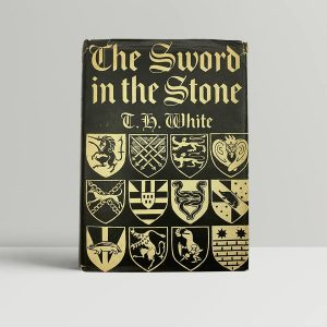 t h white the sword in the stone first uk edition 1938
