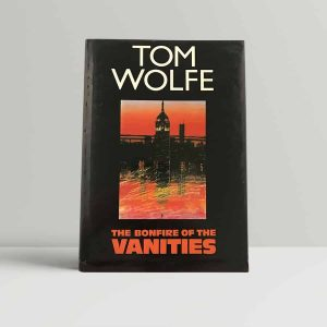 tom wolfe the bonfire of the vanities first uk edition signed