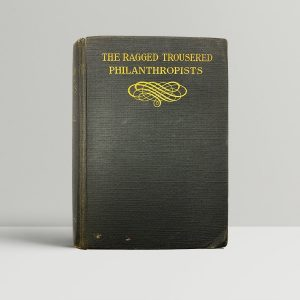 tressall robert the ragged trousered philanthropists first uk edition 1914