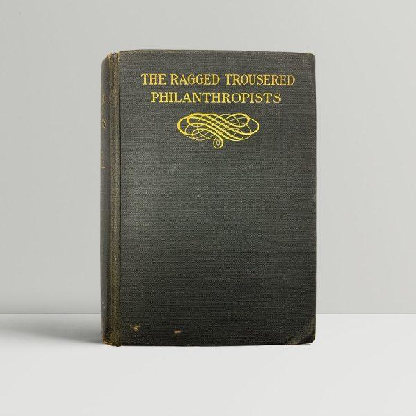 tressall robert the ragged trousered philanthropists first uk edition 1914