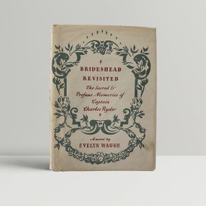 Evelyn Waugh Brideshead Revisited First Edition