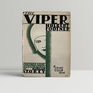 Hulbert Footner The Viper First Edition