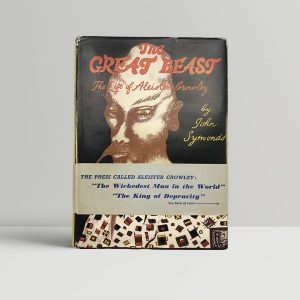 John Symonds The Great Beast First Edition
