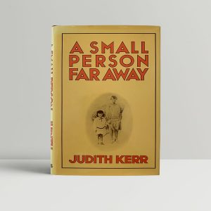Judith Kerr Small Person Far Away First Edition