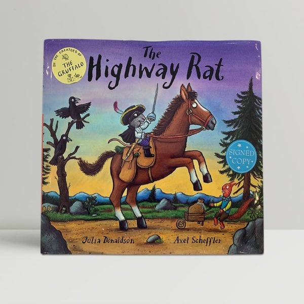 Julia Donaldson The Highway Rat First Edition Signed
