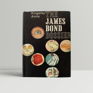 Kingsley Amis The James Bond Dossier First Edition
