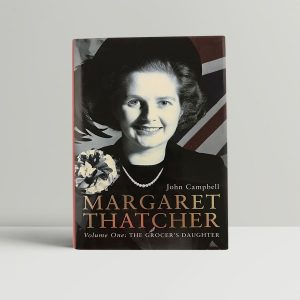 Margaret Thatcher The Grocers Daughter First Edition
