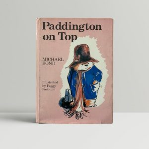Michael Bond Paddington on Top First Edition