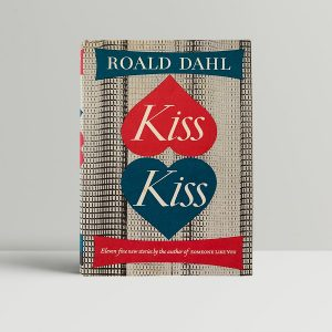 Roald Dahl Kiss Kiss First Edition
