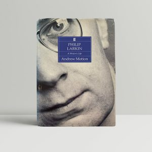 Andrew Motion Philip Larkin First Edition