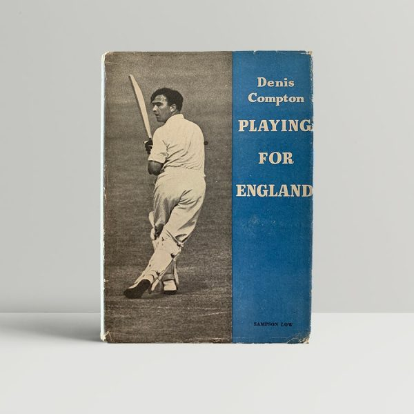 Denis Compton Playing For England First Edition