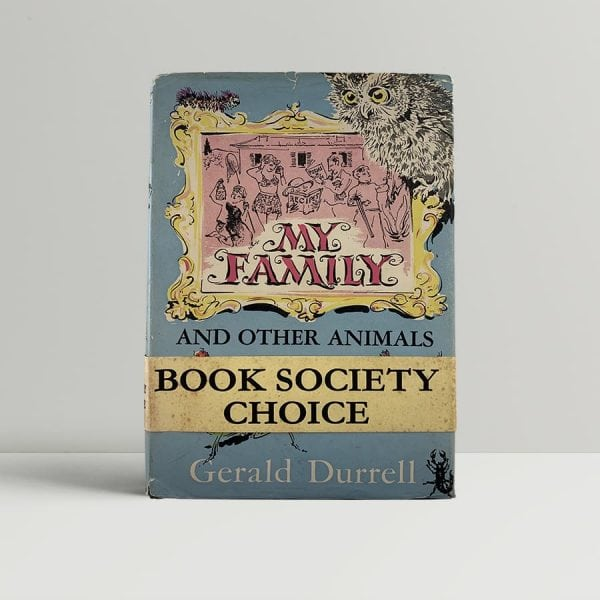 Gerald Durrell My Family And Other Animals First Editions