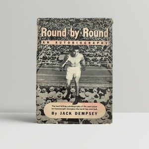 Jack Dempsey Round by Round First Edition Signed