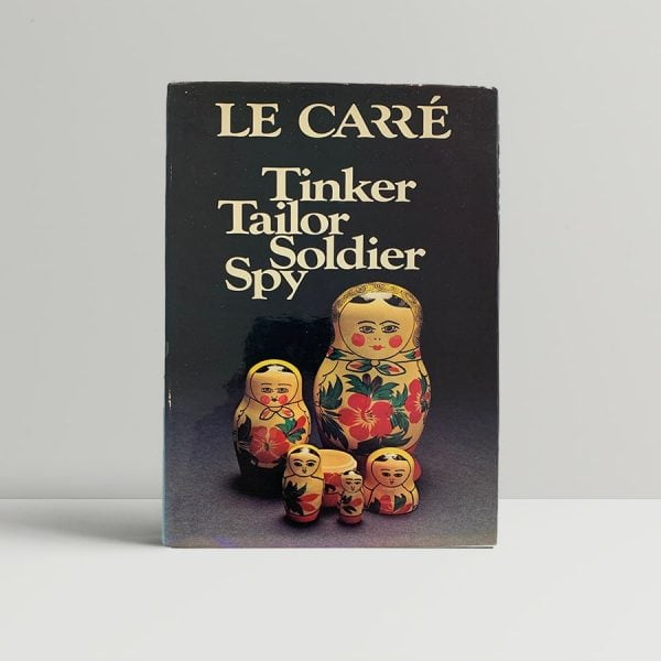 Le Carre Tinker Tailor Soldier Spy First Edition