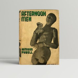 Anthony Powell Afternoon Men First Edition