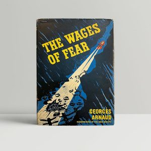 Georges Arnaud Wages Of Fear First Edition