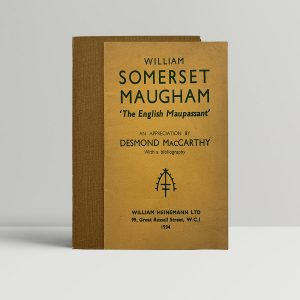 MacCarthy Somerset Maugham Maupassant First Edition