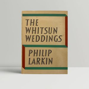 Philip Larkin The Whitsun Weddings First Edition