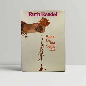 Rendell Some Lie Some Die First Edition
