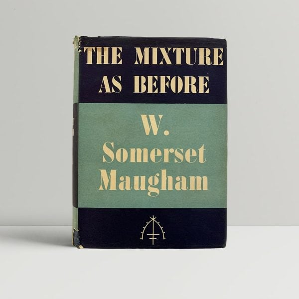 Somerset Maugham The Mixture As Before First Edition