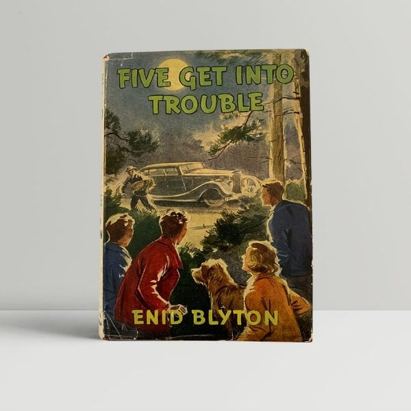 Enid Blyton Five Get Into Trouble First Edition