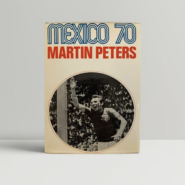 Martin Peters Mexico 70 First Edition Signed
