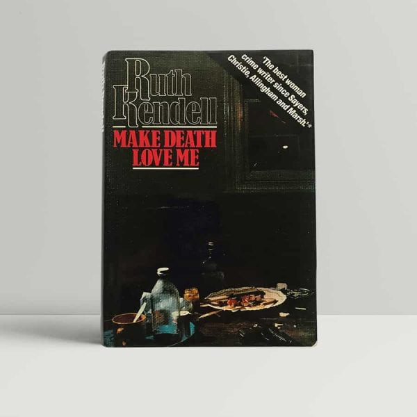 Rendell Make Death Love Me First Edition