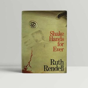 Rendell Shake Hands Forever First Edition