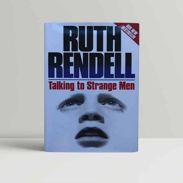 Rendell Talking To Strange Men First Edition