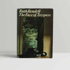 Rendell The Face of Trespass First Edition