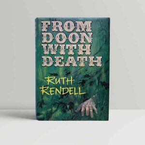 Ruth Rendell From Doon With Death First Edition Signed
