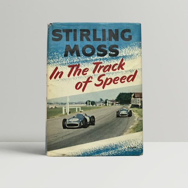 Stirling Moss Track of Speed First Edition Signed