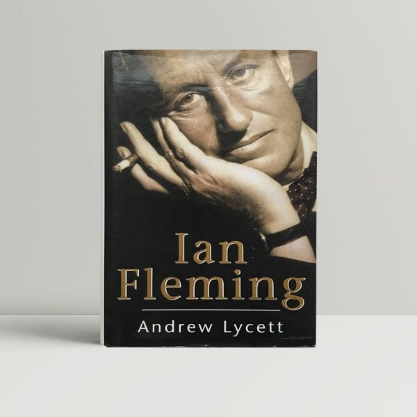Andrew Lycett Ian Fleming First Edition