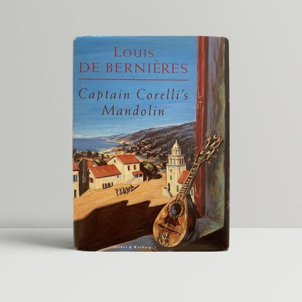 Louis de Bernieres Captain Corellis Mandolin First Edition Signed