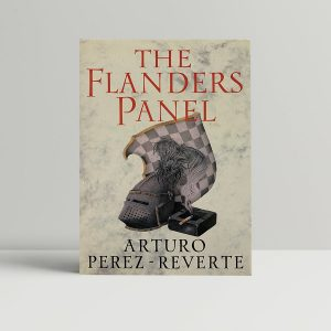 Perez Reverte The Flanders Panel First Edition