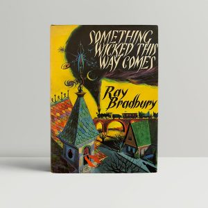 Ray Bradbury Something Wicked First Edition