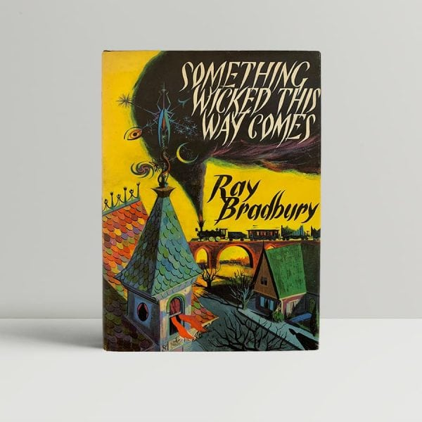 Ray Bradbury Something Wicked First Edition