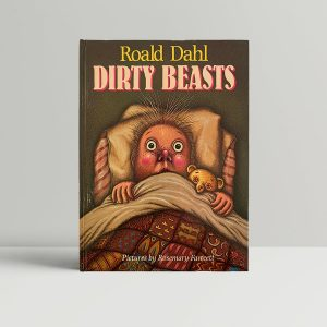 Roald Dahl Dirty Beasts First Edition