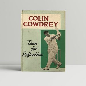 colin cowdrey time for reflection signed first edition1