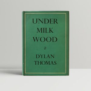 dylan thomas under milk wood first edition600