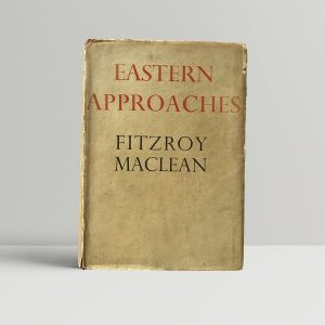 fitzroy maclean eastern approaches first uk edition