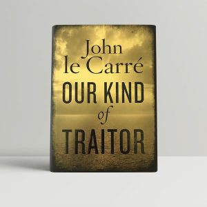 john le carre our kind of traitor signed first edition1