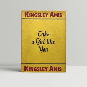 kingsley amis take a girl like you first edition1
