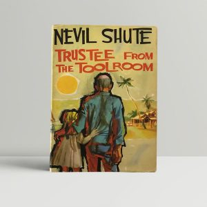 nevil shute trustee from the toolroom first edition1