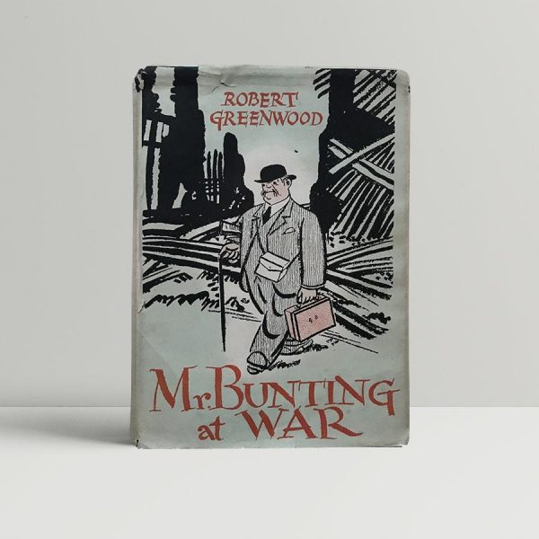 robert greewood mr bunting at war signed first edition1