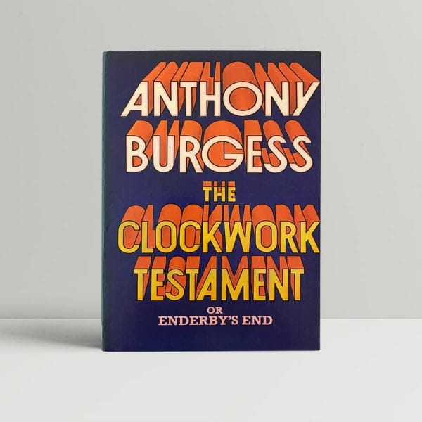 anthony burgess the clockwork testament first edition1