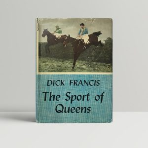 dick francis the sport of queens first edition1
