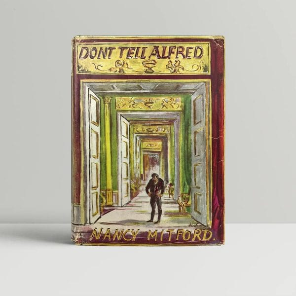 nancy mitford dont tell alfred first edition1 1