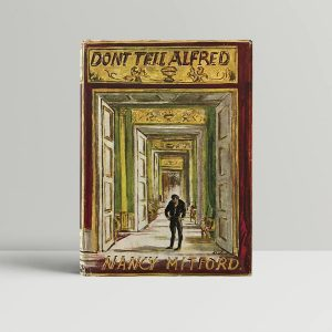 nancy mitford dont tell alfred first edition1