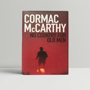 cormac mccarthy no country for old men first edition1